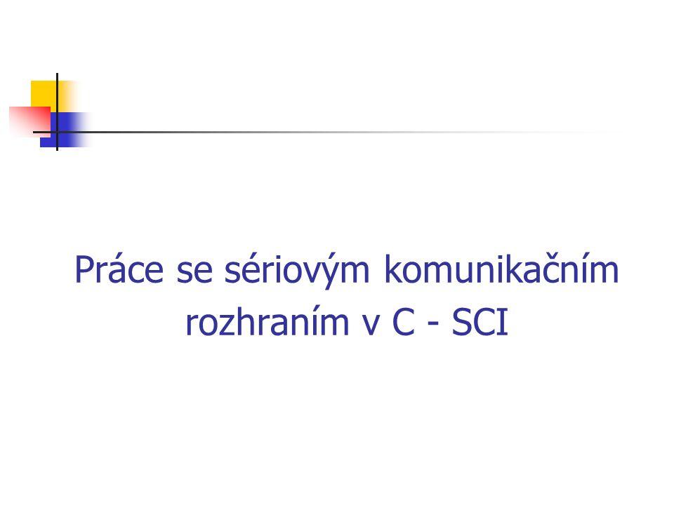 Práce se sériovým komunikačním rozhraním v C - SCI