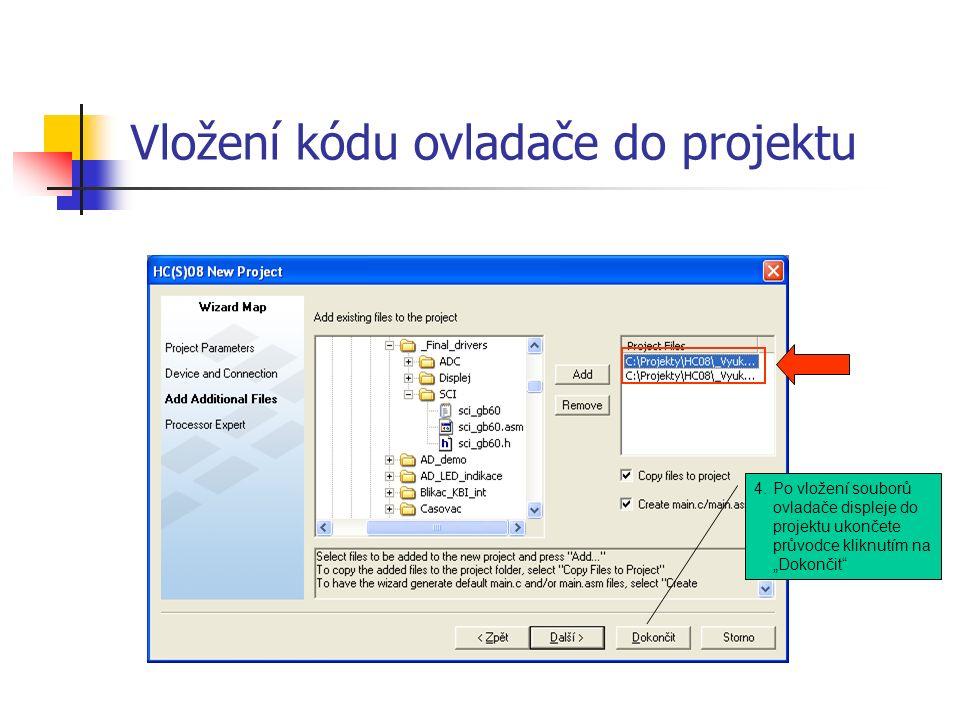 """Vložení kódu ovladače do projektu 4.Po vložení souborů ovladače displeje do projektu ukončete průvodce kliknutím na """"Dokončit"""