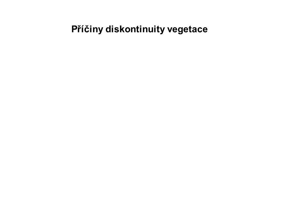 Příčiny diskontinuity vegetace