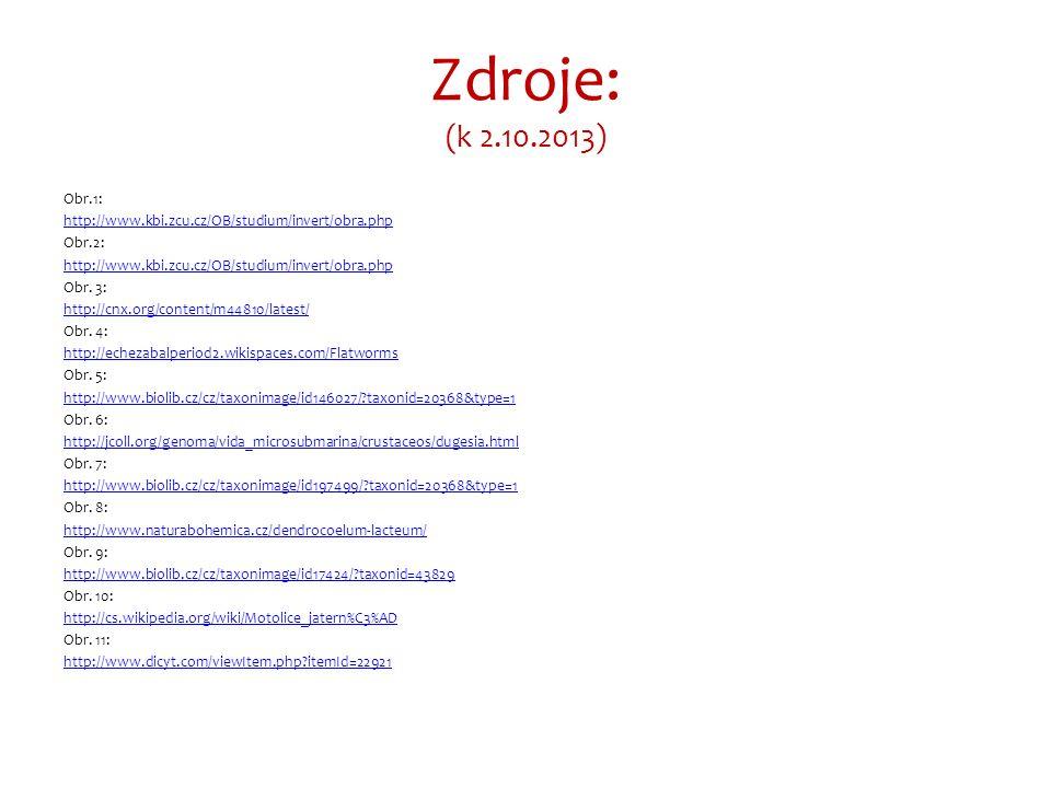 Zdroje: (k 2.10.2013) Obr.1: http://www.kbi.zcu.cz/OB/studium/invert/obra.php Obr.2: http://www.kbi.zcu.cz/OB/studium/invert/obra.php Obr.