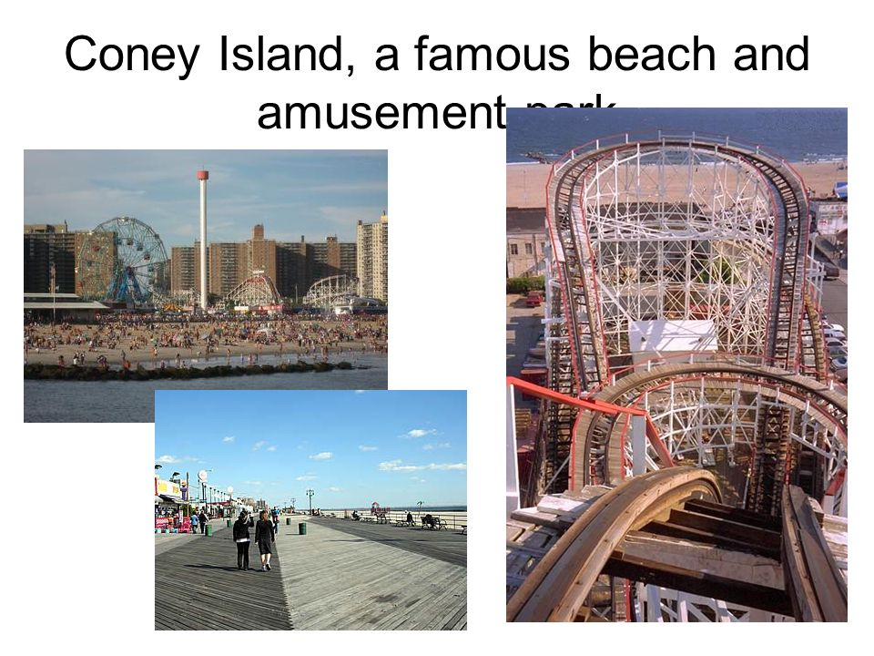 Coney Island, a famous beach and amusement park