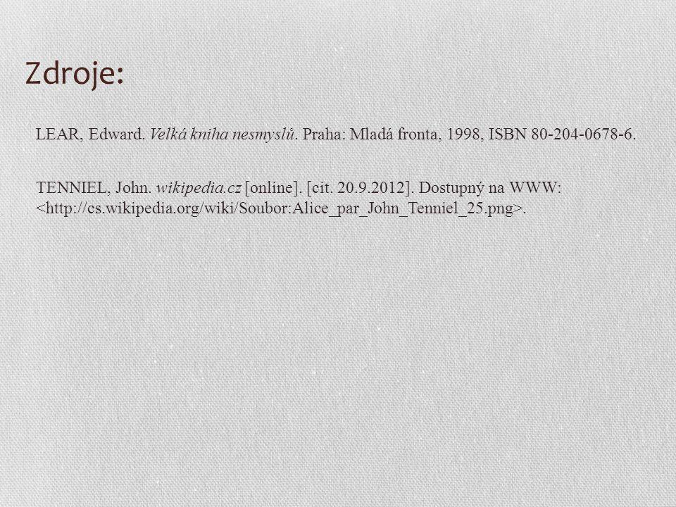 Zdroje: TENNIEL, John. wikipedia.cz [online]. [cit.
