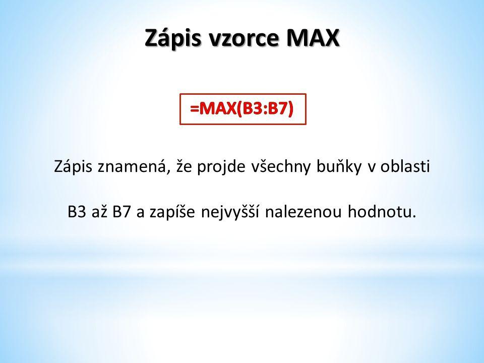 Zápis vzorce MAX