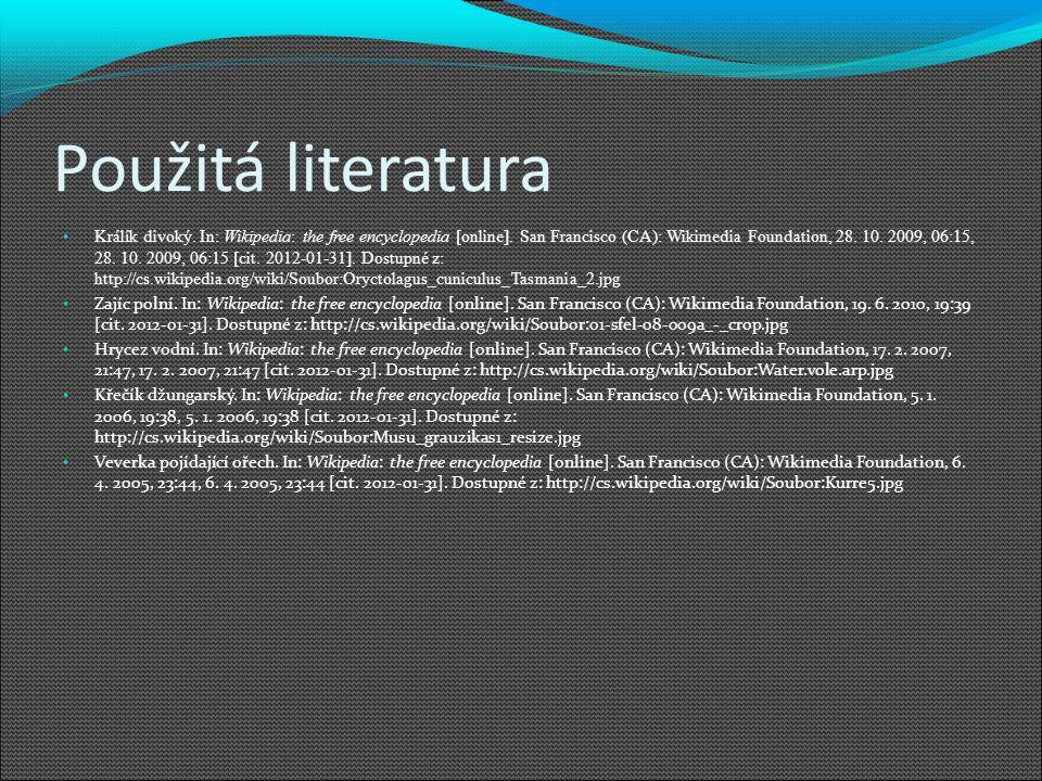 Použitá literatura Králík divoký. In: Wikipedia: the free encyclopedia [online].