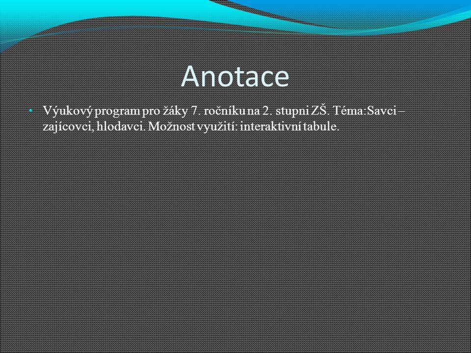 Anotace Výukový program pro žáky 7. ročníku na 2.
