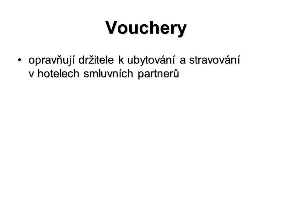 Vouchery opravňují držitele k ubytování a stravování v hotelech smluvních partnerůopravňují držitele k ubytování a stravování v hotelech smluvních partnerů