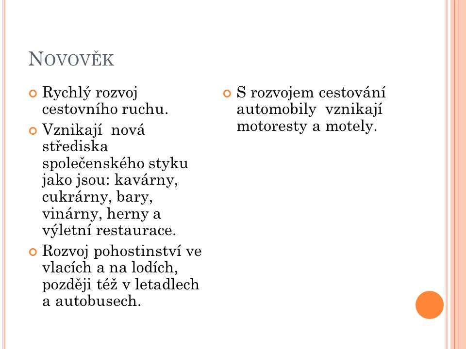 Č ESKÉ POHOSTINSTVÍ Formálně vzniká v roce 1918 vznikem samostatného Československa.