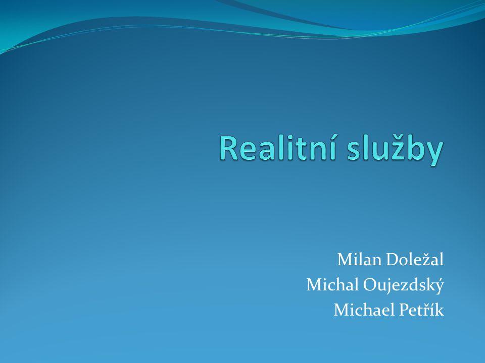 Milan Doležal Michal Oujezdský Michael Petřík