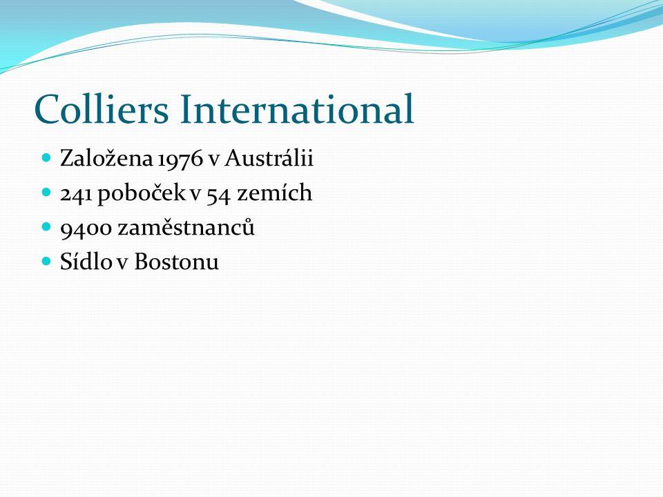 Colliers International Založena 1976 v Austrálii 241 poboček v 54 zemích 9400 zaměstnanců Sídlo v Bostonu