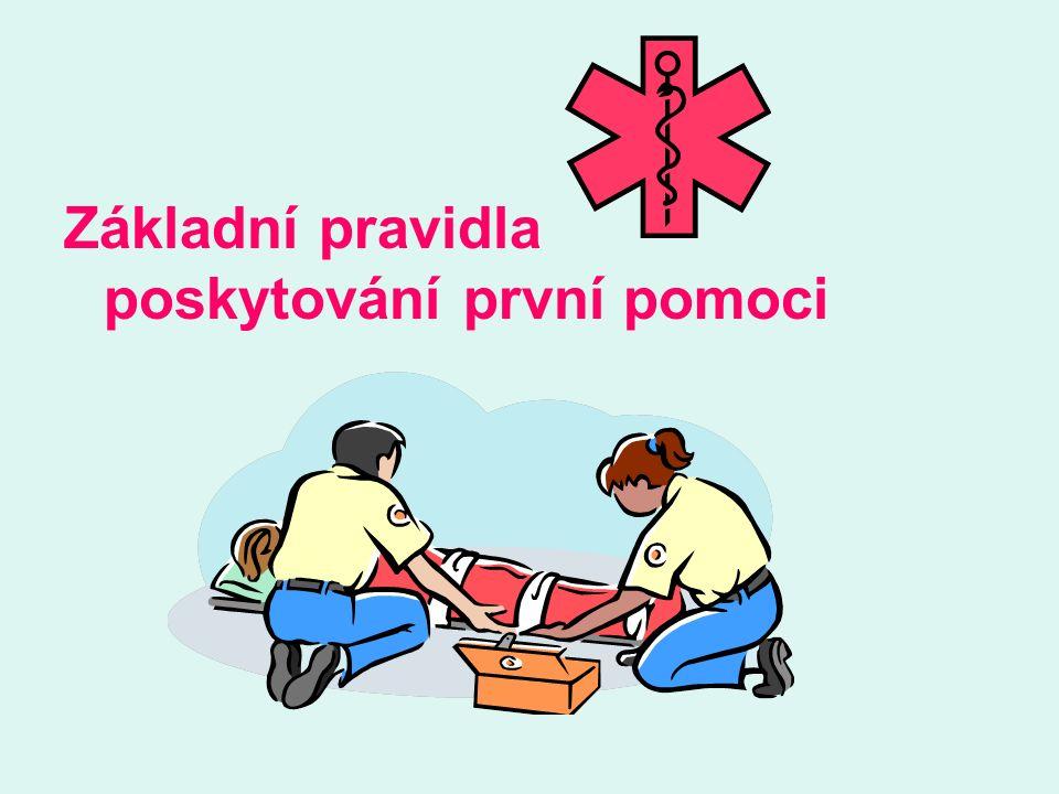 Základní pravidla poskytování první pomoci