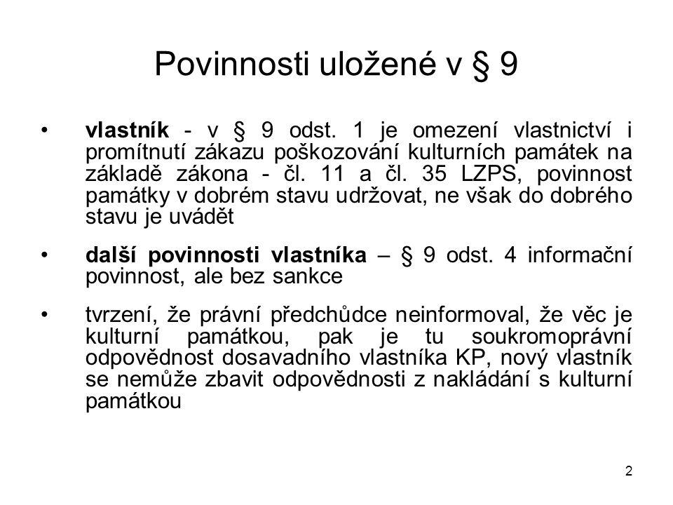 3 Povinnosti uložené v § 9 subjekty s právem hospodaři t stát - § 43 PZ - zákon č.