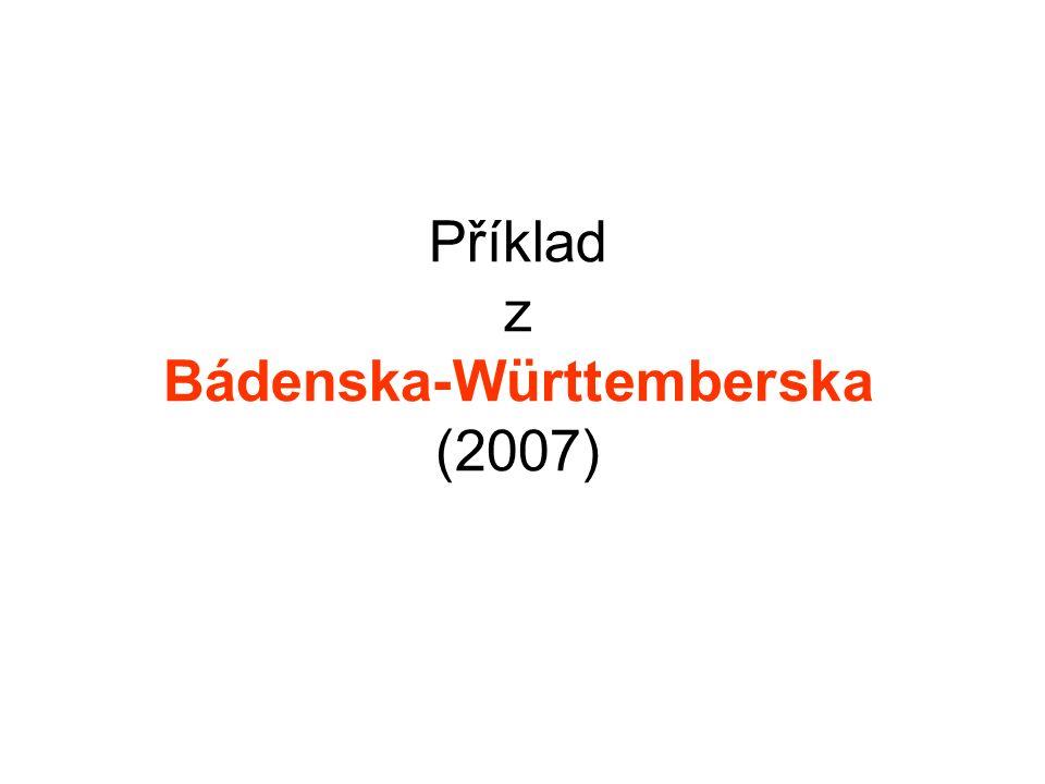 Příklad z Bádenska-Württemberska (2007)