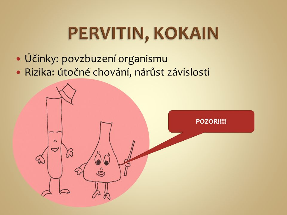 Opiáty z makovic Účinky: útlum, potlačení bolesti Rizika: vzrůstající závislost – stupňování dávek