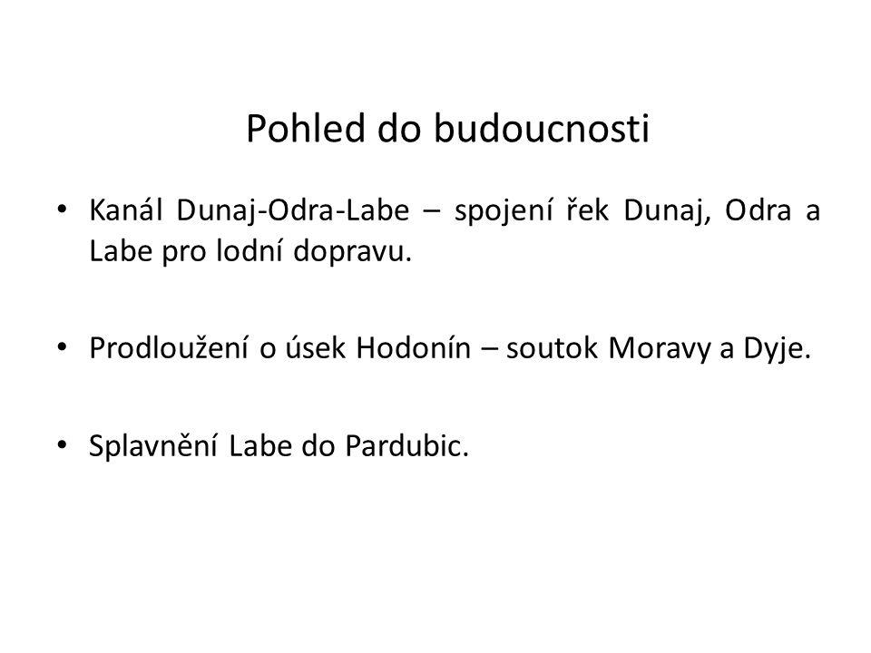 Pohled do budoucnosti Kanál Dunaj-Odra-Labe – spojení řek Dunaj, Odra a Labe pro lodní dopravu. Prodloužení o úsek Hodonín – soutok Moravy a Dyje. Spl