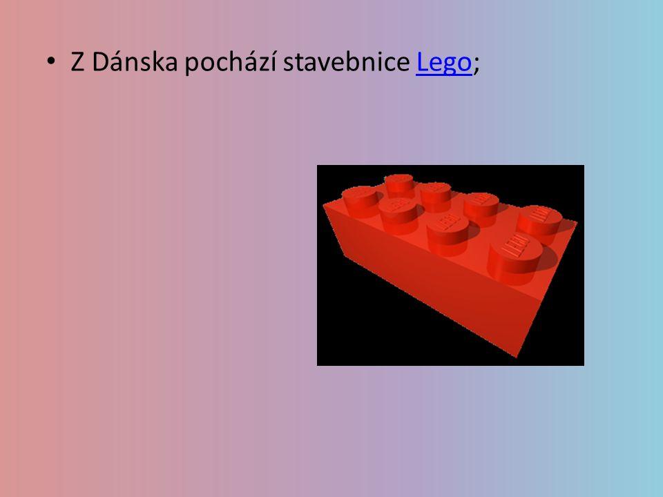 Z Dánska pochází stavebnice Lego;Lego