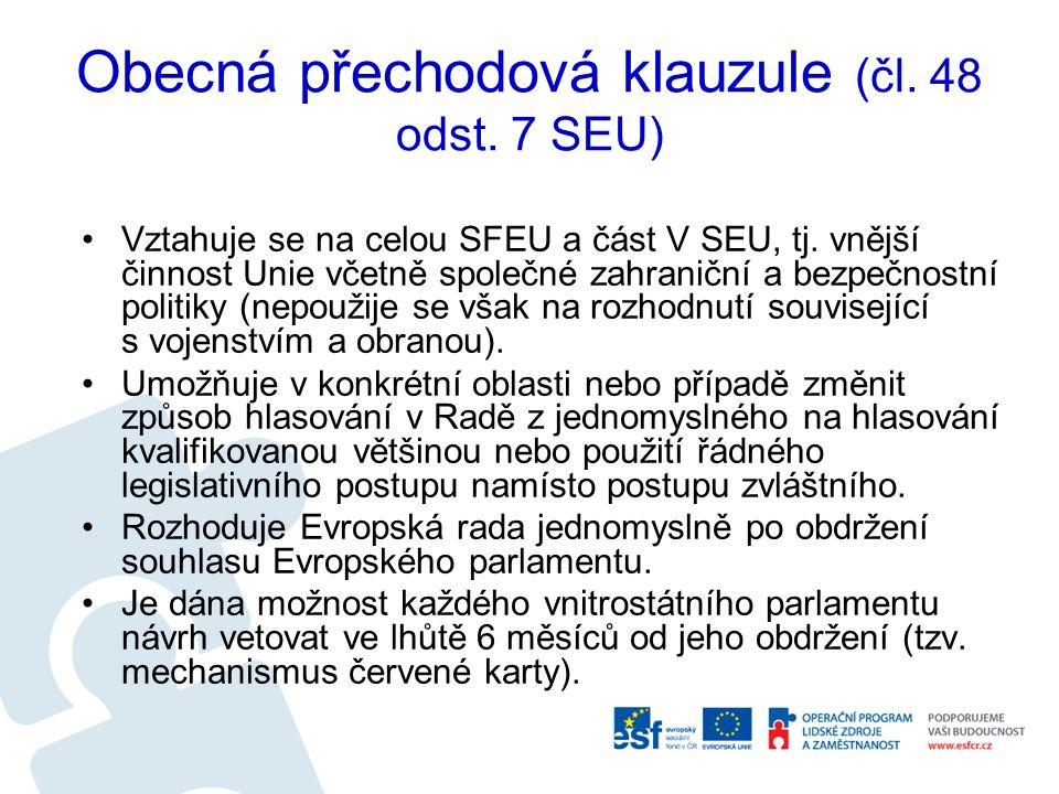 Vztahuje se na celou SFEU a část V SEU, tj. vnější činnost Unie včetně společné zahraniční a bezpečnostní politiky (nepoužije se však na rozhodnutí so