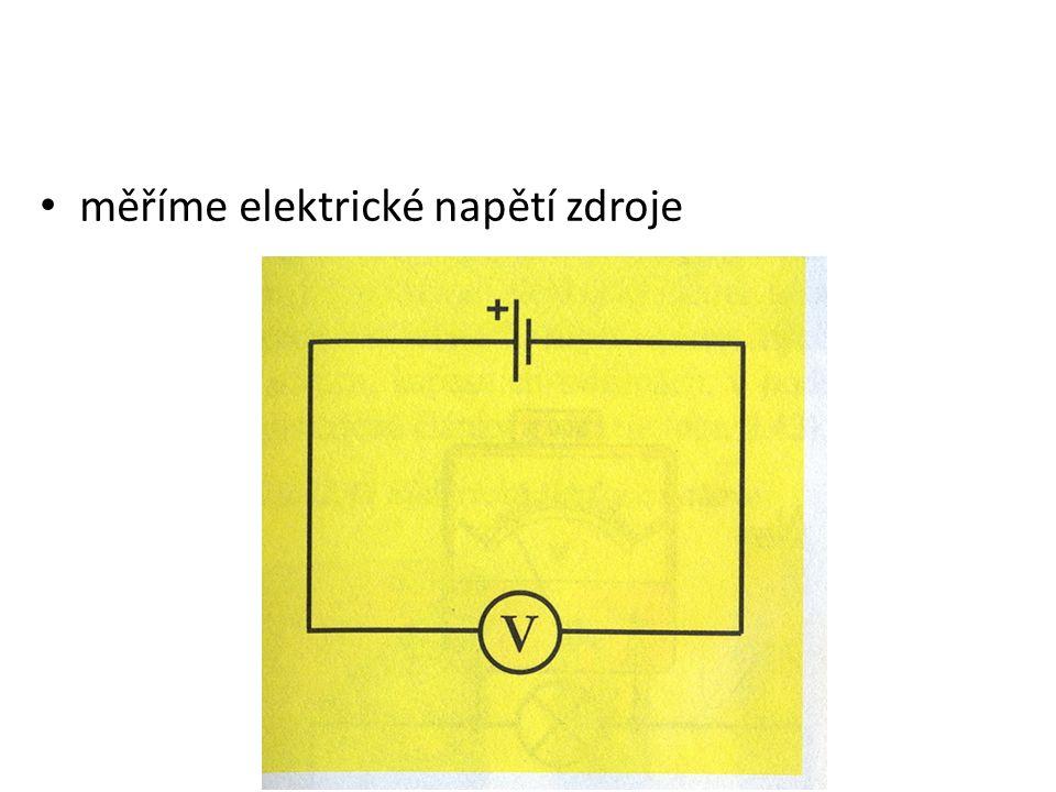 měříme elektrické napětí zdroje