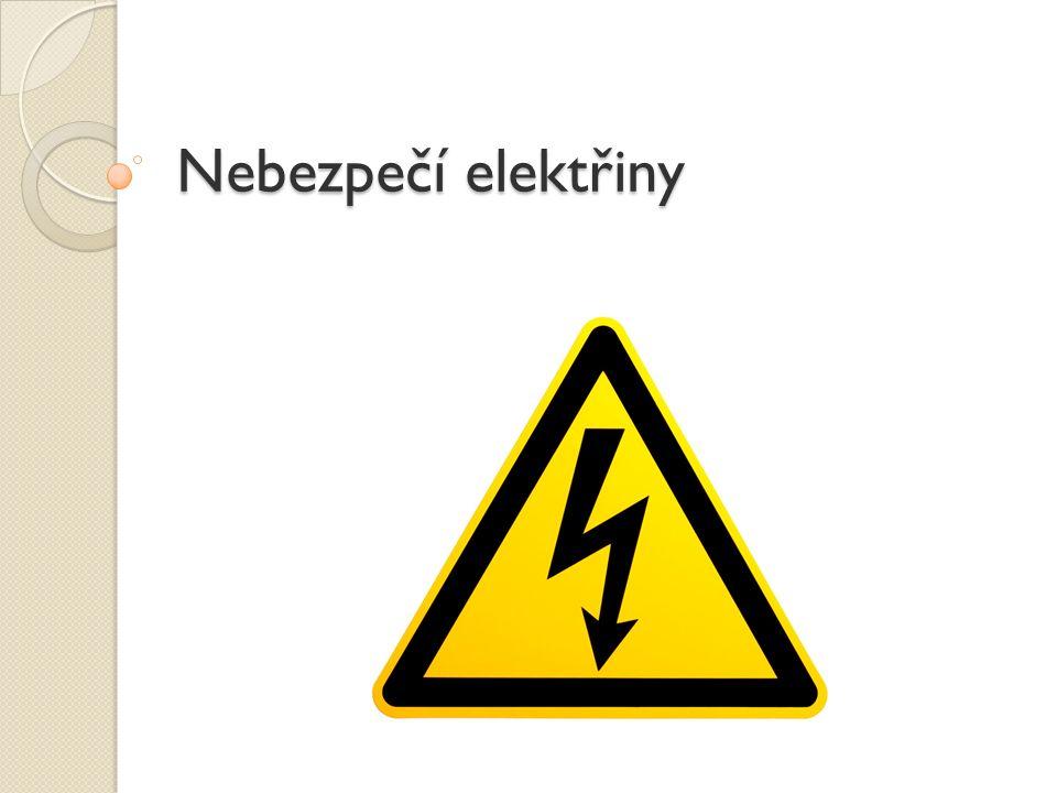 Nebezpečí elektřiny
