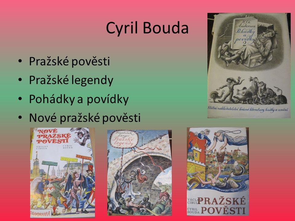 Cyril Bouda Pražské pověsti Pražské legendy Pohádky a povídky Nové pražské pověsti