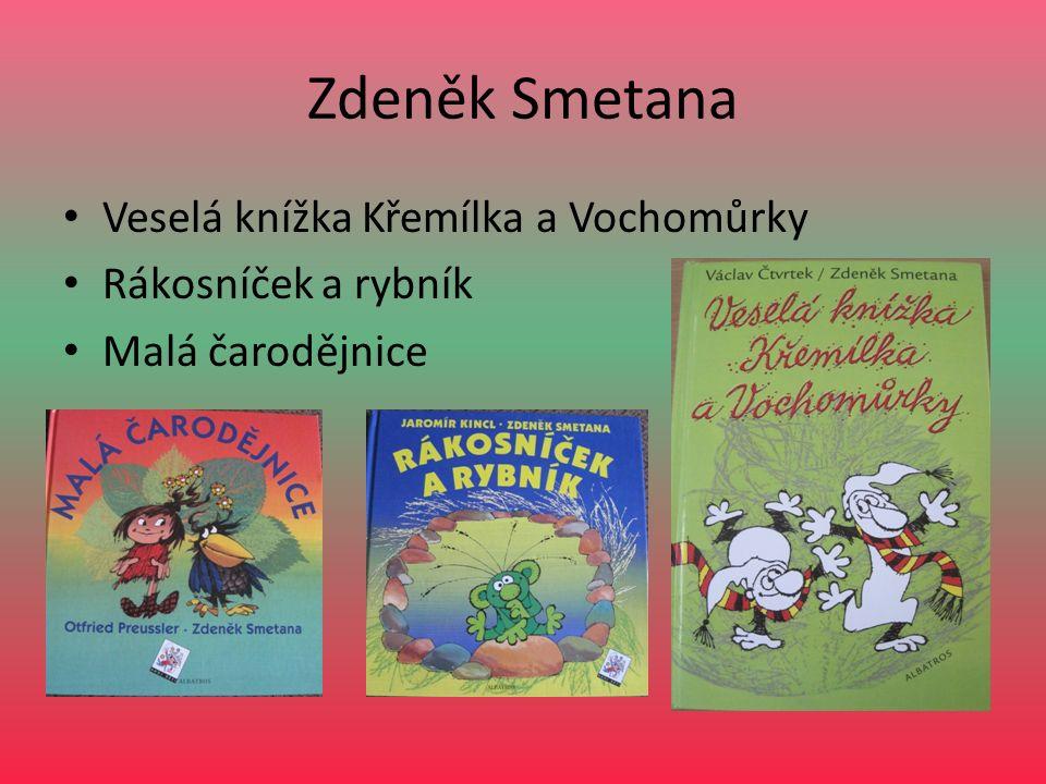 Zdeněk Smetana Veselá knížka Křemílka a Vochomůrky Rákosníček a rybník Malá čarodějnice