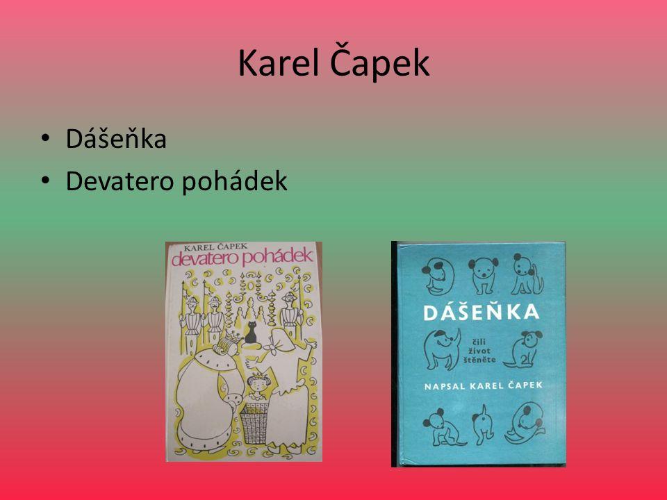 Karel Čapek Dášeňka Devatero pohádek