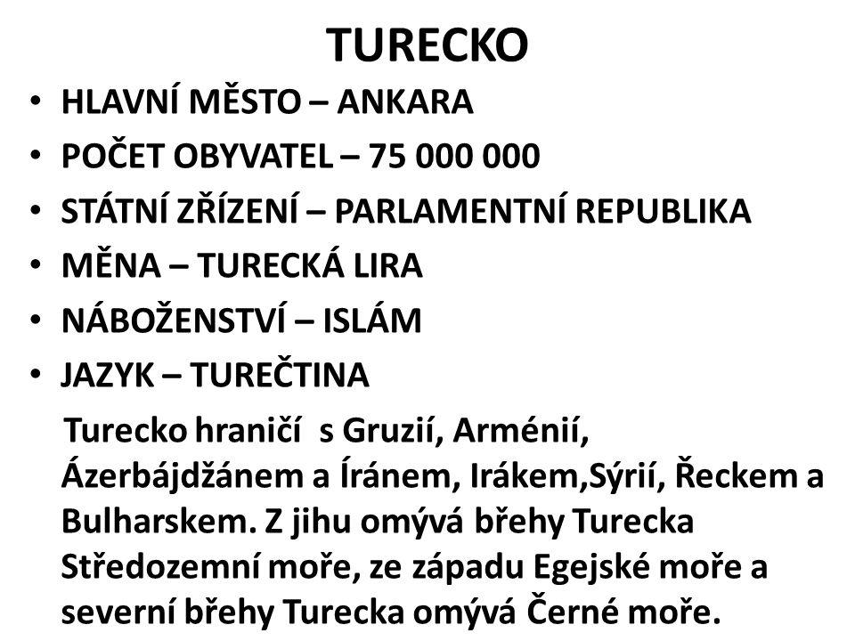 Mustafa Kemal Atatürk turecký vojevůdce a státník, zakladatel a první prezident Turecké republiky 1923 ještě za svého života se dočkal čestného příjmení Atatürk - Otec Turků pro Turky je Kemal velkou autoritou Turecká armáda brání Atatürkem prosazené principy