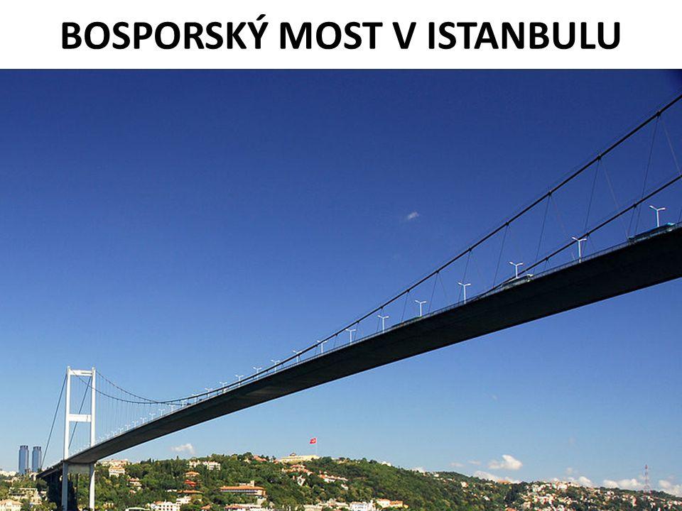 BOSPORSKÝ MOST V ISTANBULU