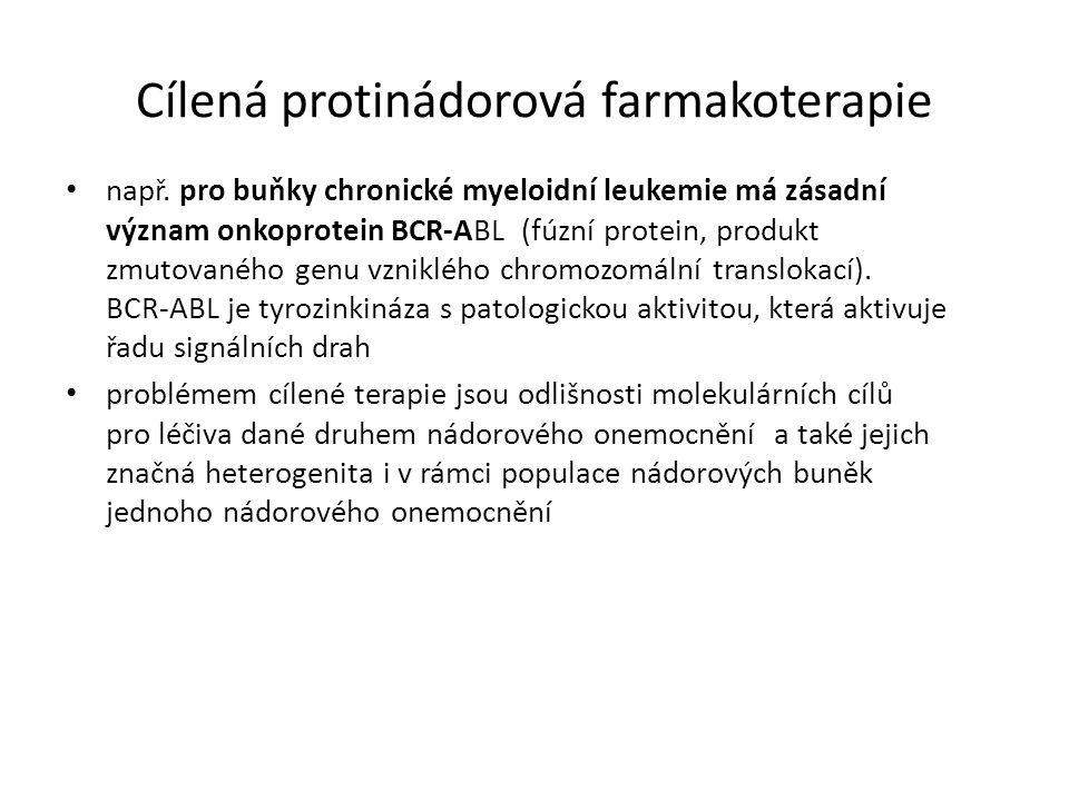 Cílená protinádorová farmakoterapie např.