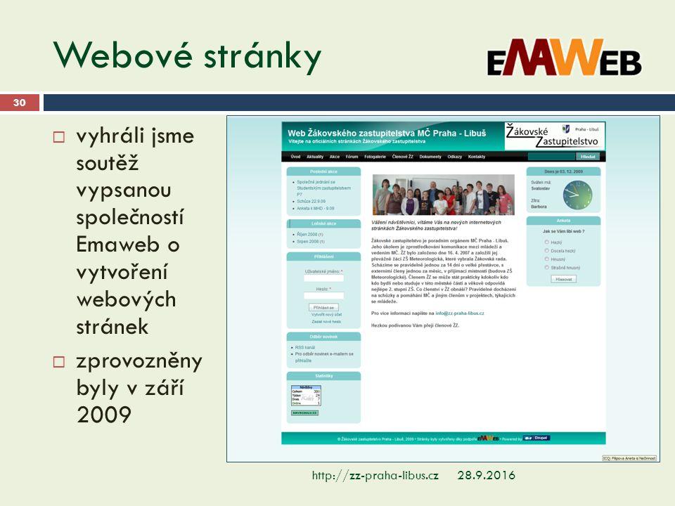 Webové stránky 28.9.2016http://zz-praha-libus.cz 30  vyhráli jsme soutěž vypsanou společností Emaweb o vytvoření webových stránek  zprovozněny byly v září 2009