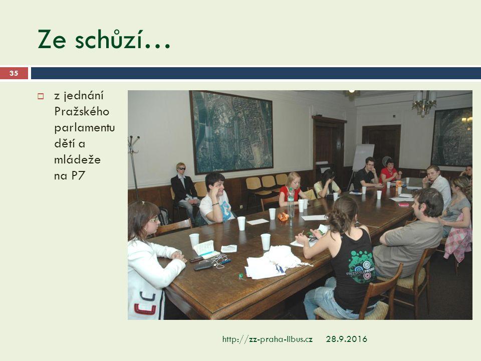 Ze schůzí… 28.9.2016http://zz-praha-libus.cz 35  z jednání Pražského parlamentu dětí a mládeže na P7