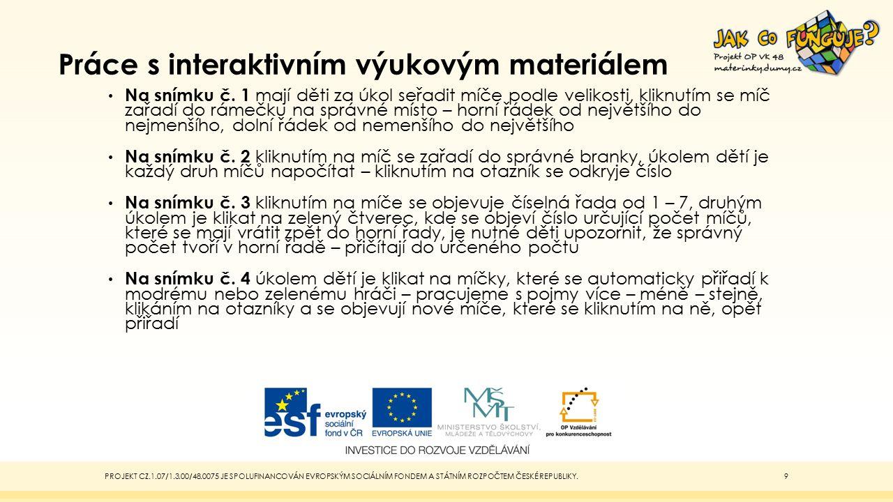 Práce s interaktivním výukovým materiálem Na snímku č.