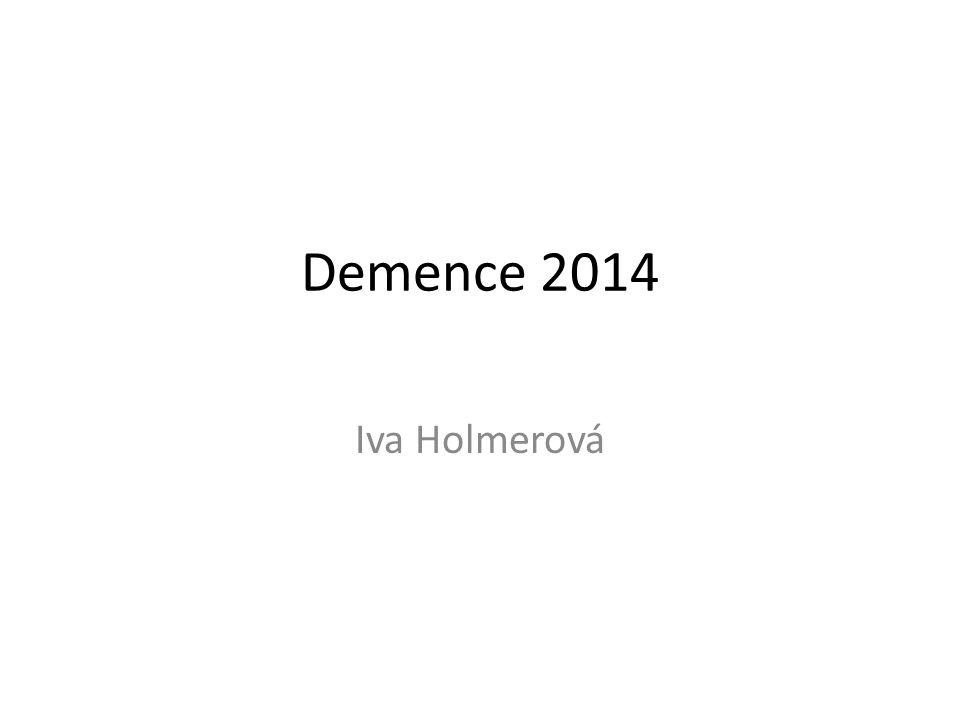 Demence 2014 Iva Holmerová