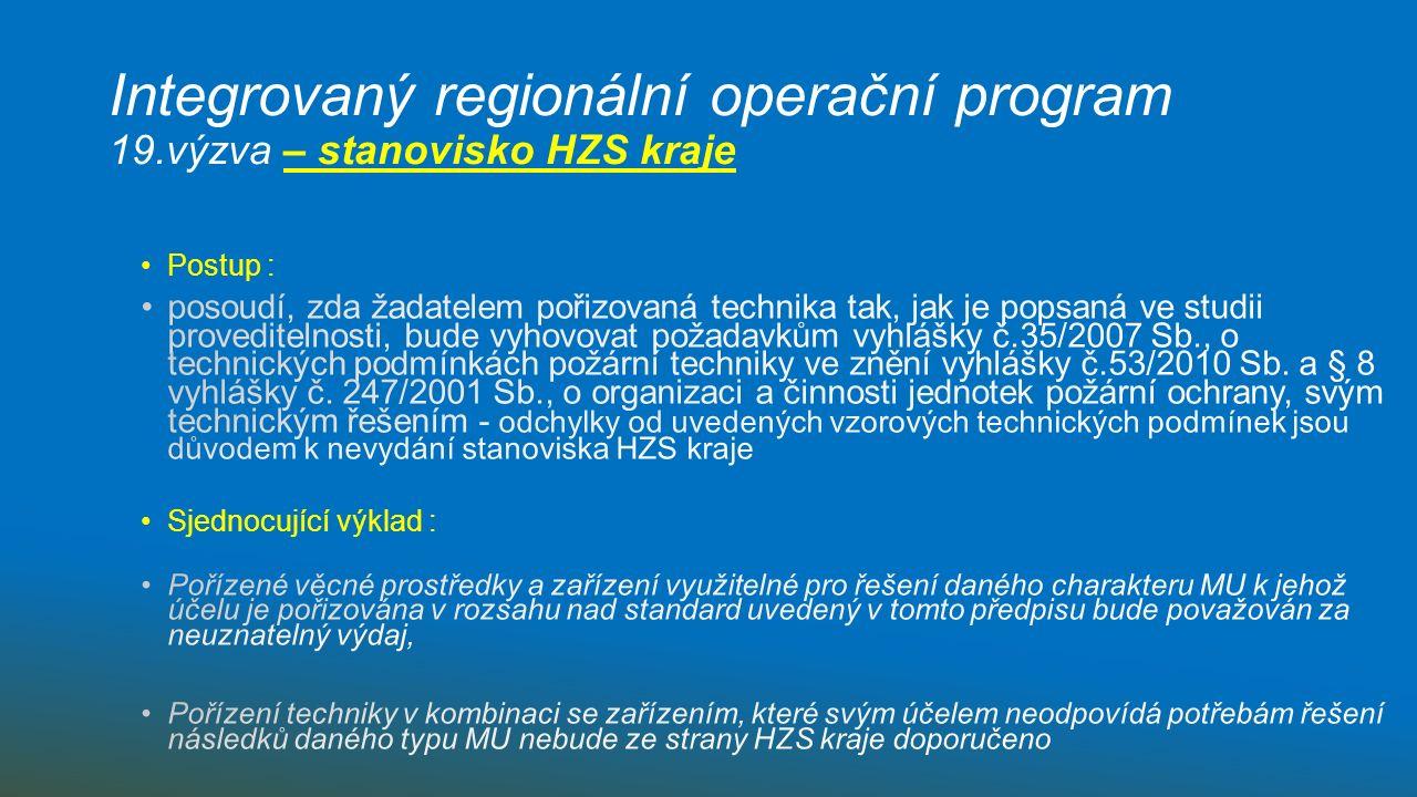 Integrovaný regionální operační program 19.výzva – stanovisko HZS kraje