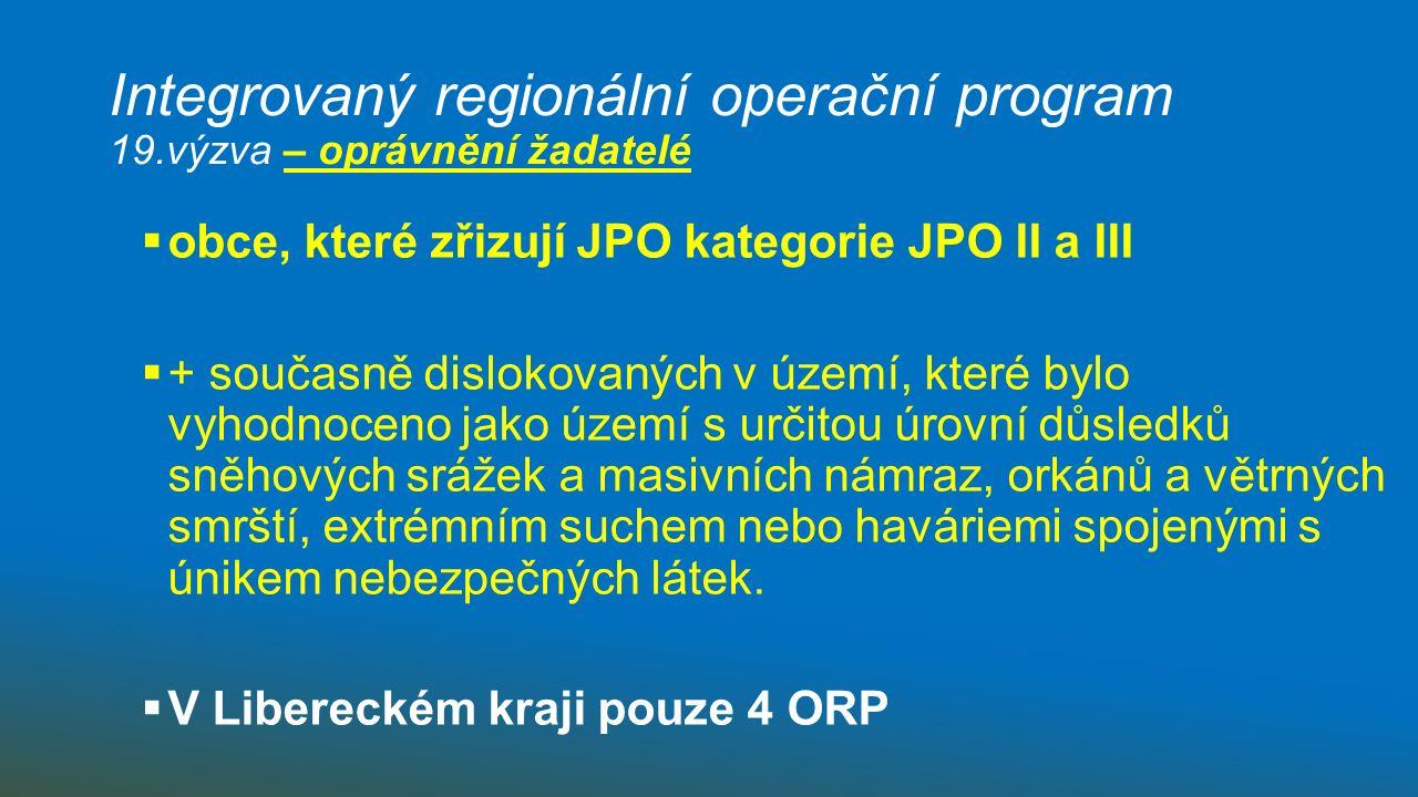 Integrovaný regionální operační program 19.výzva – oprávnění žadatelé : v LK pouze 4 ORP ???