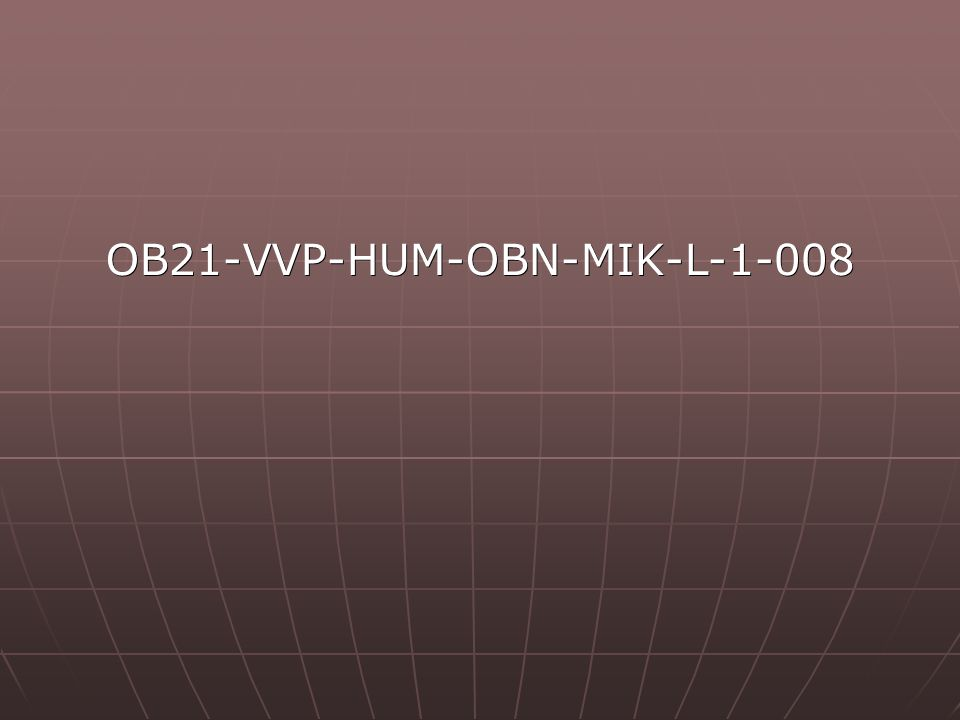 OB21-VVP-HUM-OBN-MIK-L-1-008