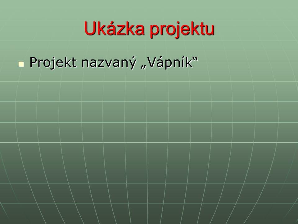 """Ukázka projektu Projekt nazvaný """"Vápník Projekt nazvaný """"Vápník"""