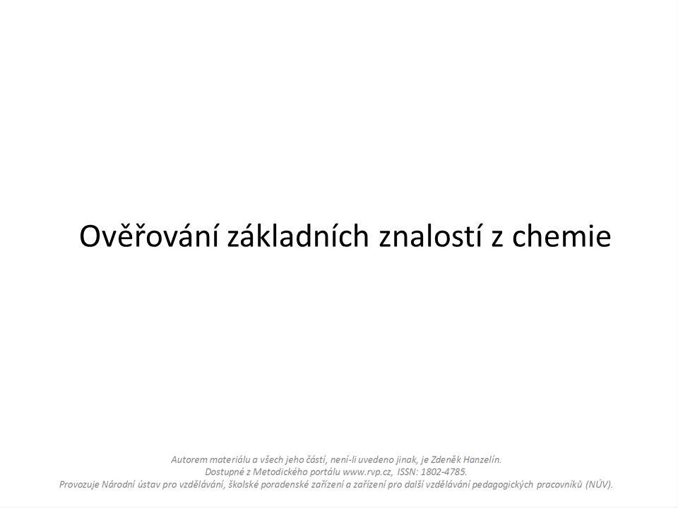 Ověřování základních znalostí z chemie