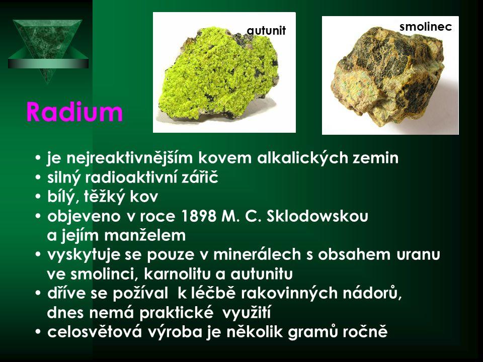 Radium je nejreaktivnějším kovem alkalických zemin silný radioaktivní zářič bílý, těžký kov objeveno v roce 1898 M.