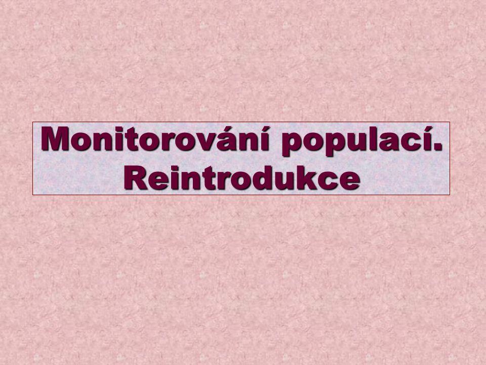 Monitorování populací. Reintrodukce