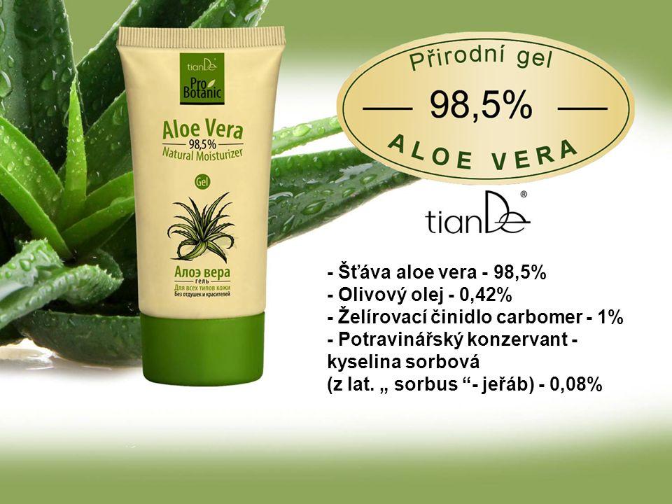 - Šťáva aloe vera - 98,5% - Olivový olej - 0,42% - Želírovací činidlo carbomer - 1% - Potravinářský konzervant - kyselina sorbová (z lat.