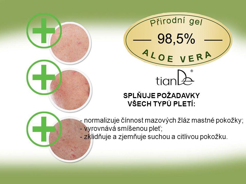 SPLŇUJE POŽADAVKY VŠECH TYPŮ PLETÍ: - normalizuje čínnost mazových žláz mastné pokožky; - vyrovnává smíšenou pleť; - zklidňuje a zjemňuje suchou a citlivou pokožku.