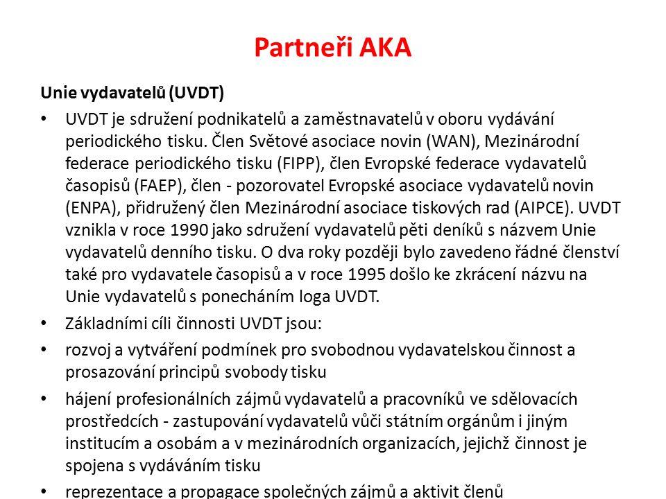 Partneři AKA Unie vydavatelů (UVDT) UVDT je sdružení podnikatelů a zaměstnavatelů v oboru vydávání periodického tisku.