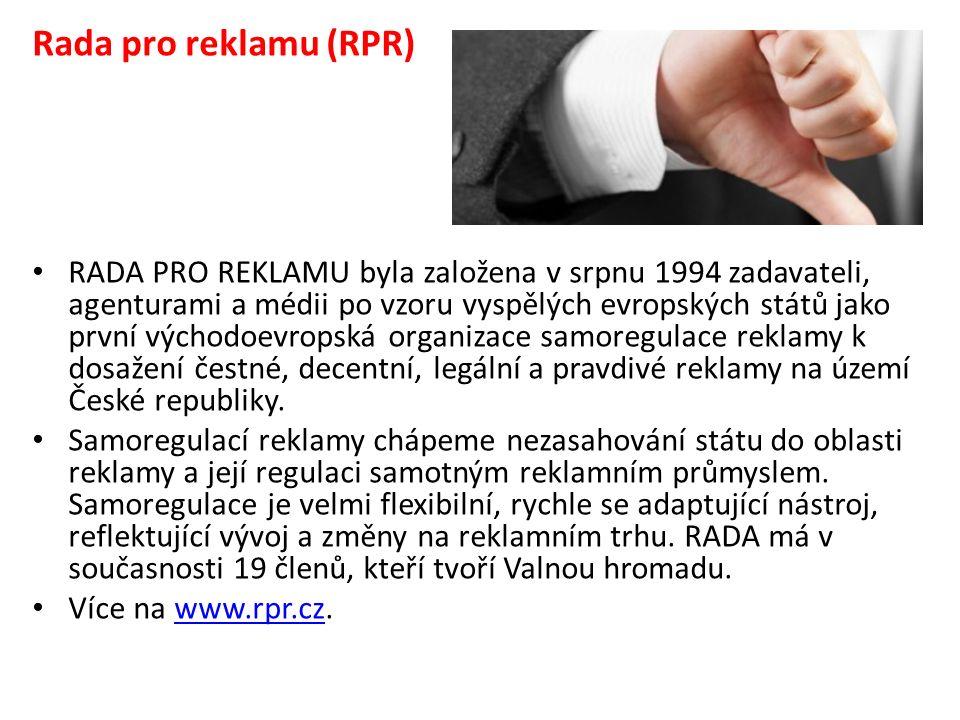 Rada pro reklamu (RPR) RADA PRO REKLAMU byla založena v srpnu 1994 zadavateli, agenturami a médii po vzoru vyspělých evropských států jako první východoevropská organizace samoregulace reklamy k dosažení čestné, decentní, legální a pravdivé reklamy na území České republiky.