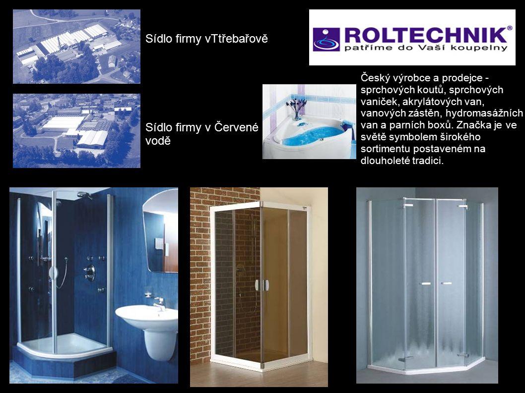 Sídlo firmy v Červené vodě Sídlo firmy vTtřebařově Český výrobce a prodejce - sprchových koutů, sprchových vaniček, akrylátových van, vanových zástěn, hydromasážních van a parních boxů.