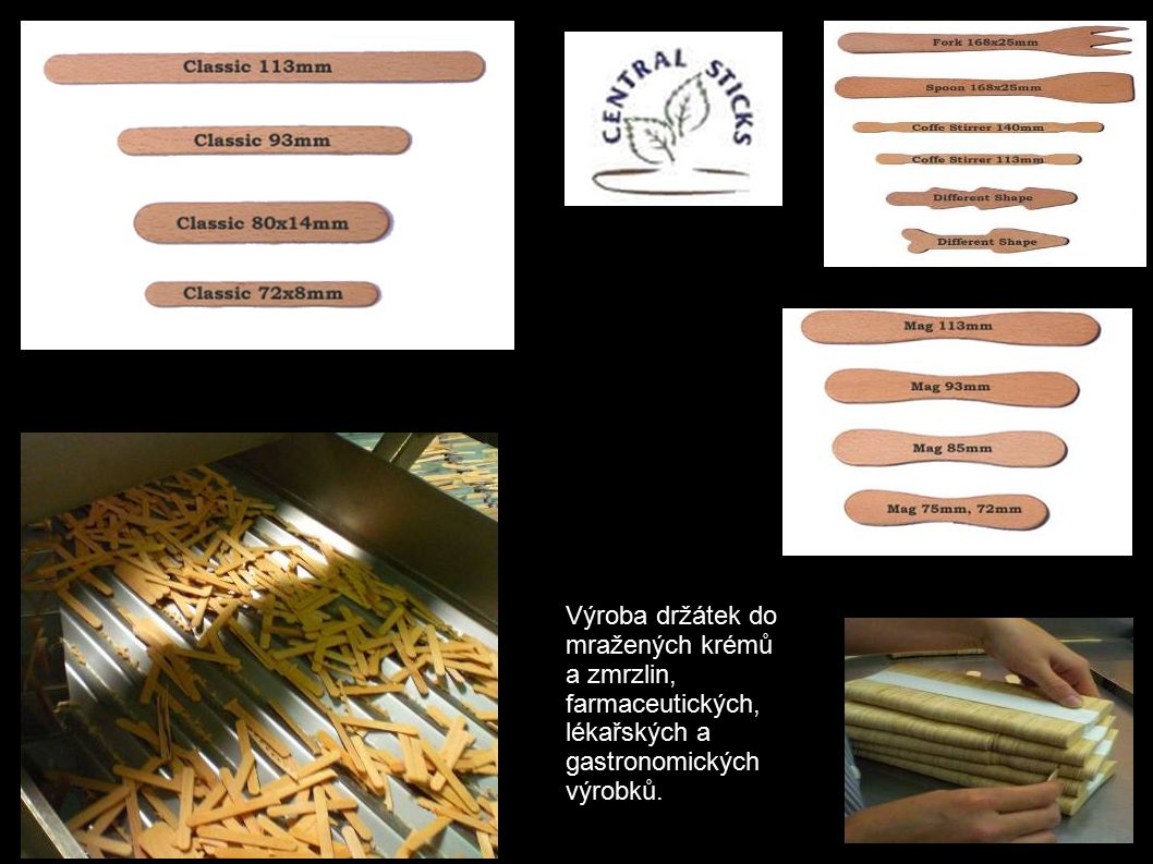 Výroba držátek do mražených krémů a zmrzlin, farmaceutických, lékařských a gastronomických výrobků.