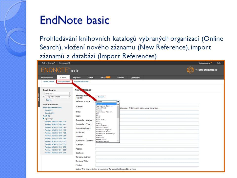 Prohledávání knihovních katalogů vybraných organizací (Online Search), vložení nového záznamu (New Reference), import záznamů z databází (Import References)