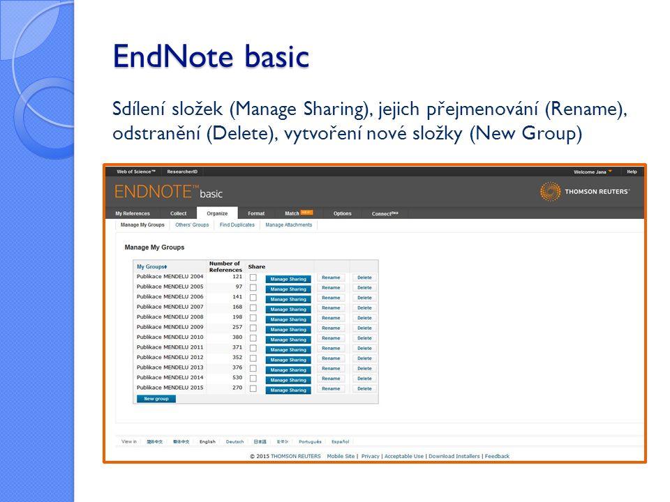 EndNote basic Sdílení složek (Manage Sharing), jejich přejmenování (Rename), odstranění (Delete), vytvoření nové složky (New Group)