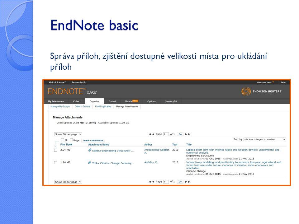 EndNote basic Správa příloh, zjištění dostupné velikosti místa pro ukládání příloh