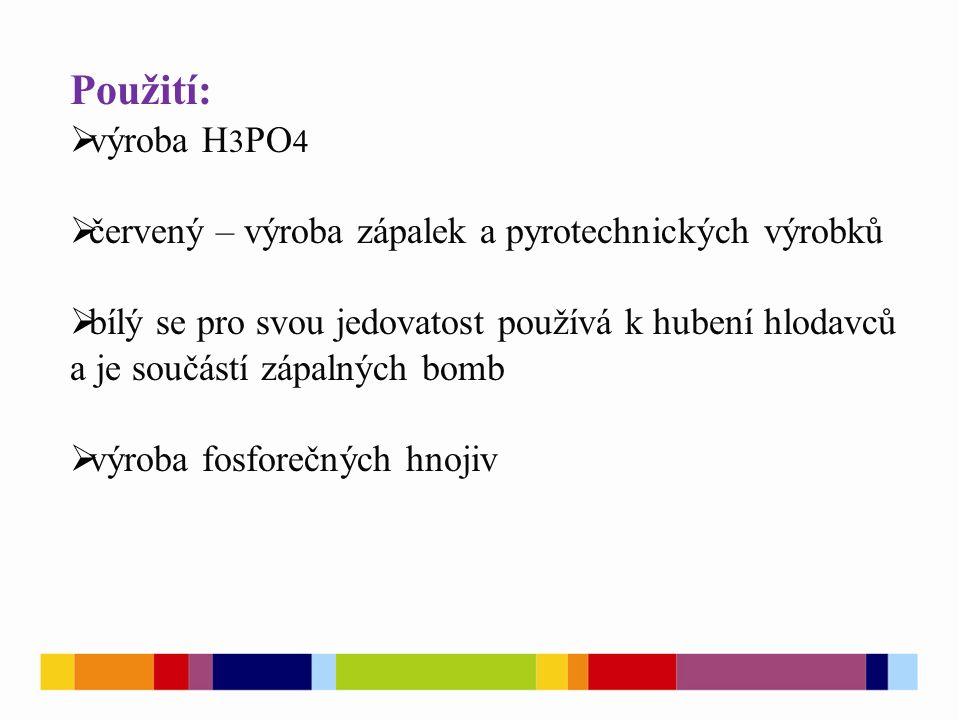 Sloučeniny fosforu: Fosfan – PH 3 -je obdobou amoniaku, ale vazba P-H je slabší, něž N-H -bezbarvý, prudce jedovatý plyn - zápach po česneku - na vzduchu samozápalný - redukční činidlo