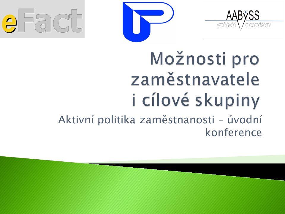 Aktivní politika zaměstnanosti – úvodní konference
